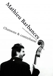 concert Mathieu Barbances chansons et contrebasse @ Embrun